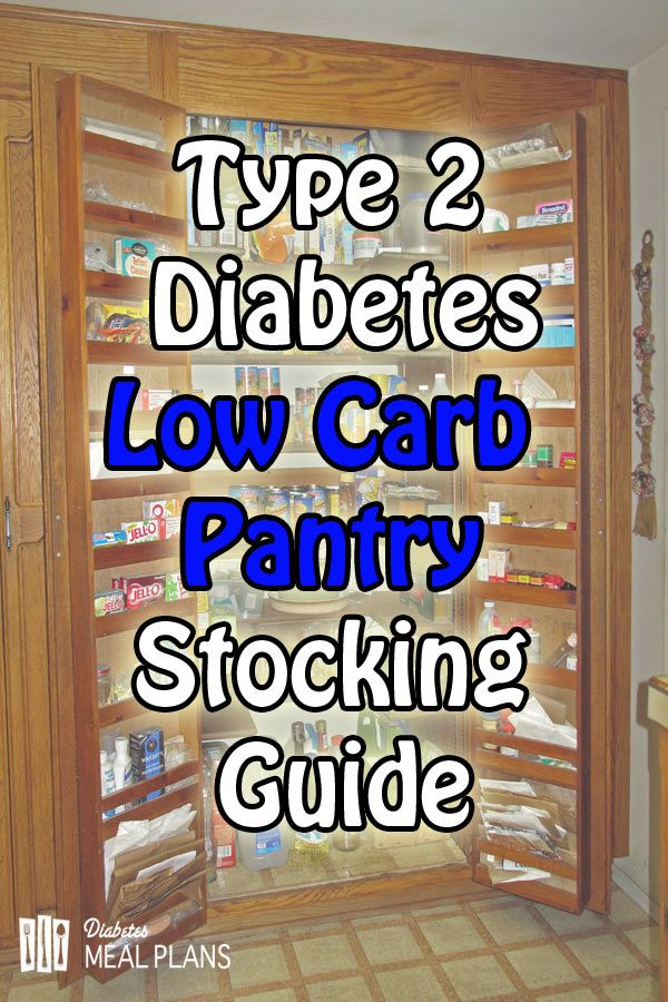 Low Carb T2 Diabetic Pantry Stocking Guide