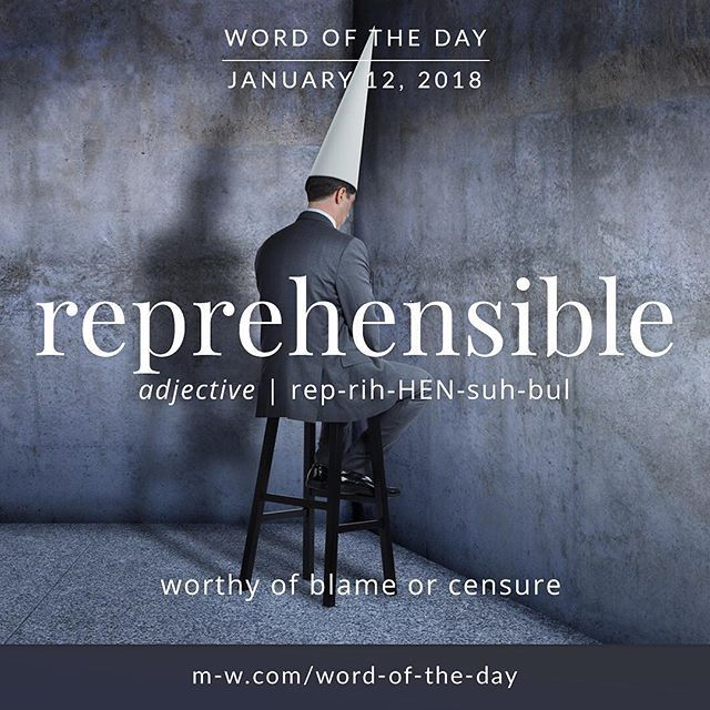 @Regrann from @merriamwebster - Todays #wordoftheday is reprehensible . #language #merriamwebster #dictionary