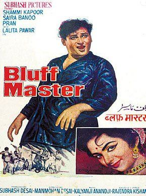 Bluff Master Hindi Movie Online - Shammi Kapoor, Saira Banu, Niranjan Sharma, Mohan Choti, Tun Tun, Rashid Khan and Niranjan Sharma. Directed by Manmohan Desai. Music by Anandji Veerji Shah. 1963  [U] ENGLISH SUBTITLE