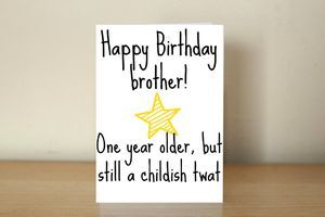 #brother #brotherbirthdaycard #funnybirthdaycard #funnycards #crudecards #obscenitycards #obscenecards #rudecards www.obscenitycards.com