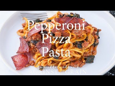 Pepperoni Pizza Pasta - Against All Grain | Against All Grain - Delectable paleo recipes to eat & feel great