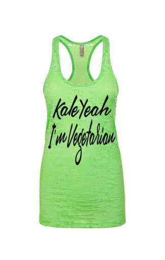 Kale Yeah, I'm Vegetarian Funny Womens Burnout Tank Top. Gym Tank Top. Running Tank. Fitness Tank.Yoga Shirt. Burnout Tank