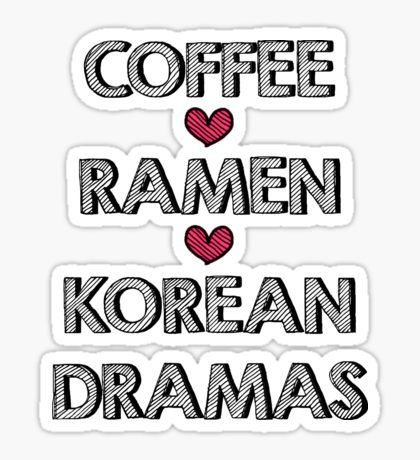 Coffee - Ramen - Korean Dramas Sticker