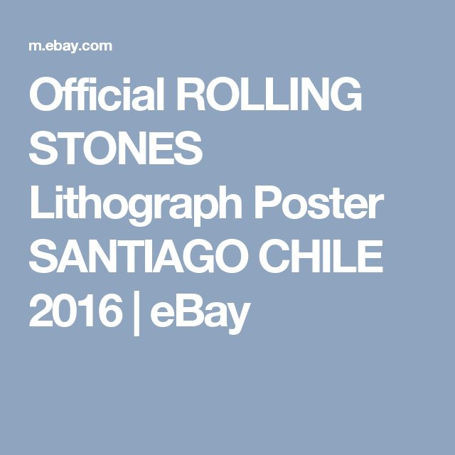 Official ROLLING STONES Lithograph Poster SANTIAGO CHILE 2016  | eBay
