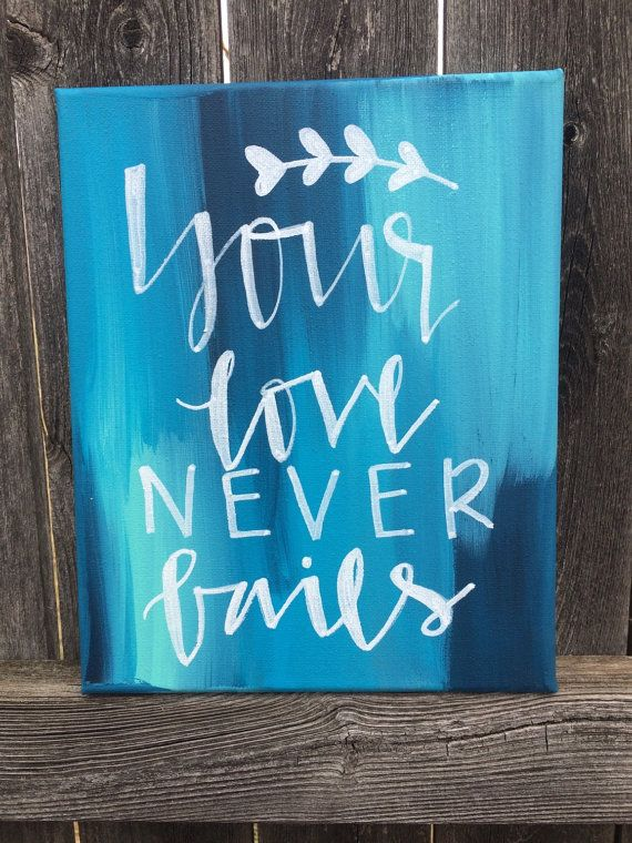 Your Love Never Fails Canvas Quote Wall Decor Home Decor DIY Handmade  Calligraphy Painting Bible Verse