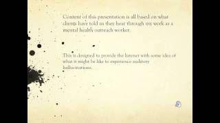 Auditory Hallucinations - An Audio Representation, via YouTube.