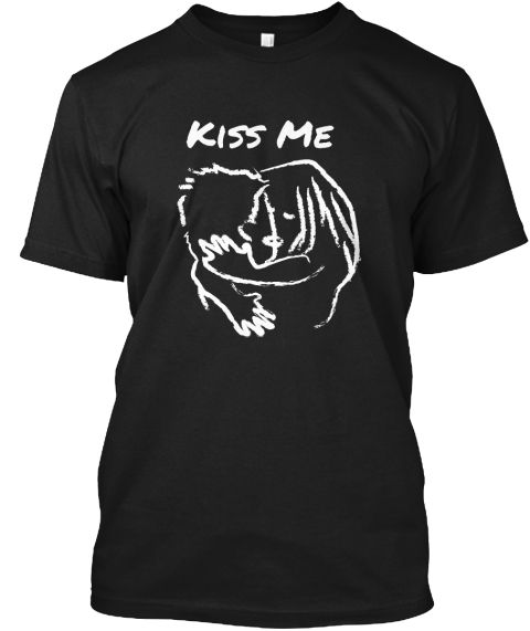 694c39f2d3 Kiss me cool, romantic, couple, kissing, cool beautiful cute shirt, for  valentines day gift, for her, for him #Valentinesday #valentine #day #kiss  #me ...