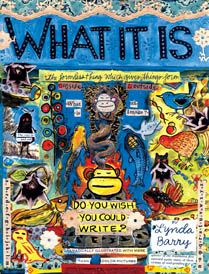"Lynda Barry ""What It Is"" - Creative journaling through graphic memoirs."