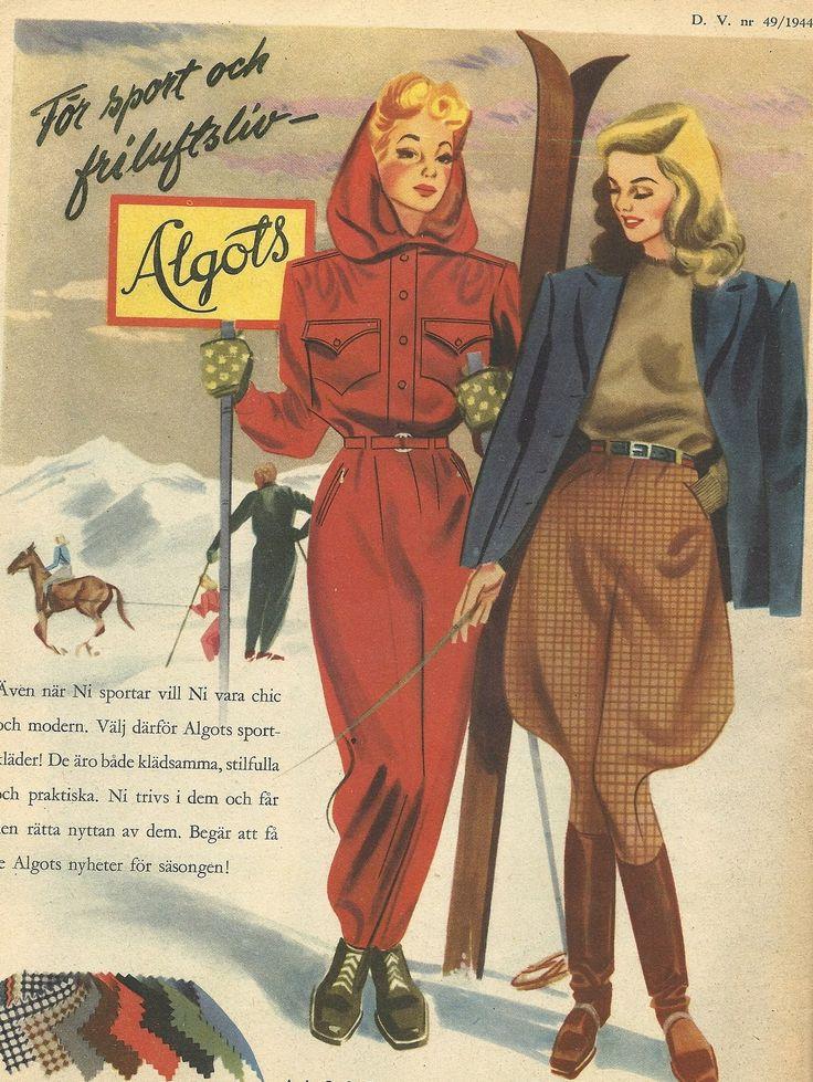 """Algots, 1944 - """"Även när Ni sportar vill Ni vara chic och modern. Välj därför Algots sportkläder! De äro både klädsamma, stilfulla och praktiska. Ni trivs i dem och den rätta nyttan av dem. Begär att få se Algots nyheter för säsongen!"""""""
