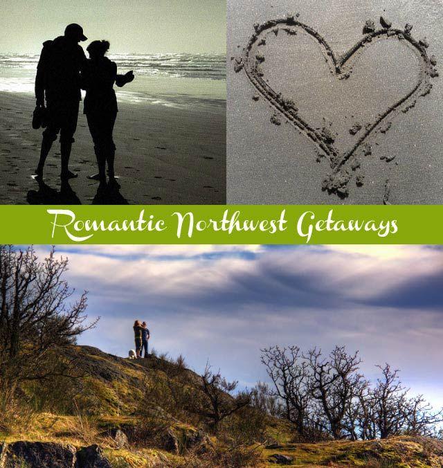 Nine Romantic Getaways in the Pacific Northwest