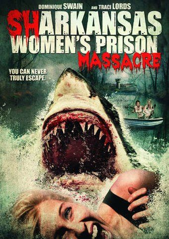 Sharkansas Women's Prison Massacre DVD (2016) Directed by Jim Wynorski; Starring Traci Lords, Dominique Swain & Christine Nguyen; Shout Factory | OLDIES.com