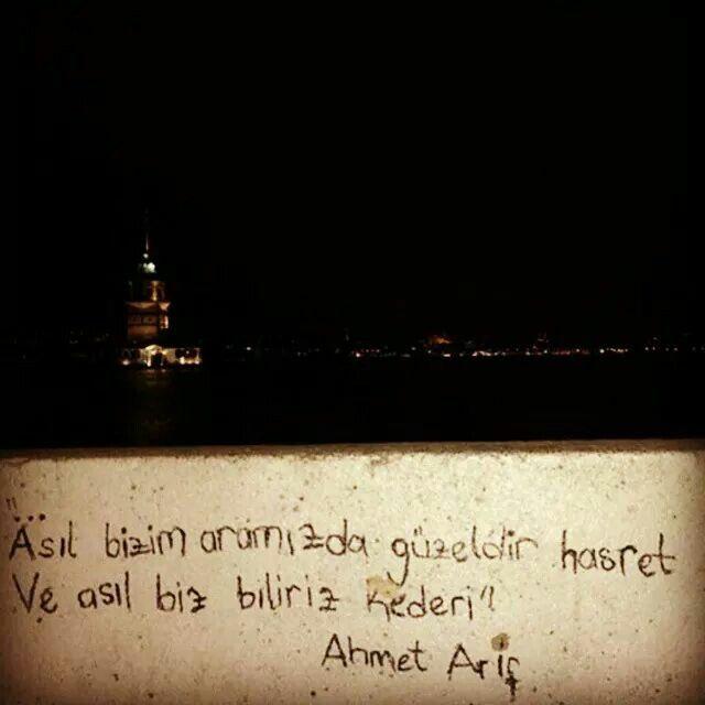 Ve asıl biz biliriz kederi.. #şiirsokakta #ahmetarif
