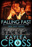 Free Kindle Book -   Falling Fast (DEA FAST Series Book 1)