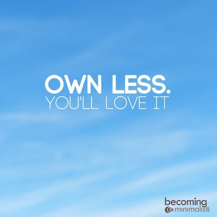 There's more to life than owning stuff.