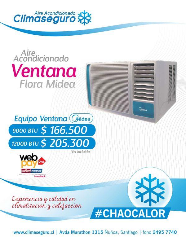Aire Acondicionado tipo Ventana Flora Midea 9000 y 12000 BTU de potencia www.climaseguro.cl