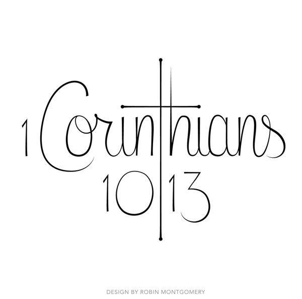 1 Corinthians 10:13 Tattoo by Robin Montgomery, via Behance