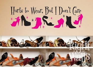 Hurts to Wear, But I Don't Care!!: Closet Wall, Shoes Divas Decals Large, Love Shoes, Quotabl Quotes, Shoes Closet, Shoes Pir, Shoes Racks, Ahh Shoes, Shoes Porn