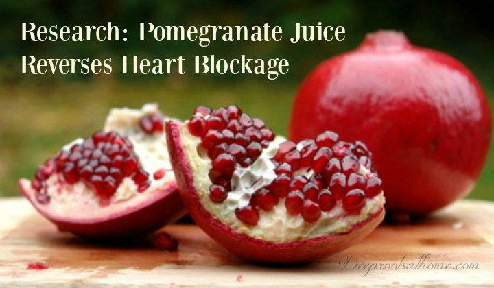 Research: Pomegranate Juice Reverses Heart Blockage
