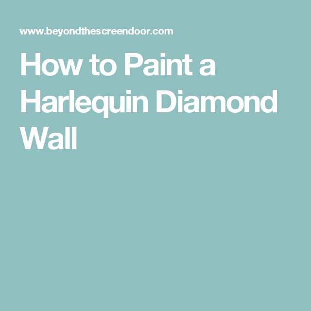 How to Paint a Harlequin Diamond Wall
