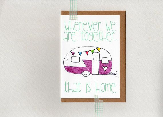 wherever we are together... that Is home . card by ThePaisleyFive