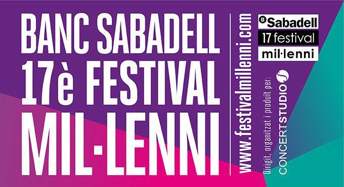 Banc Sabadell 17 Festival Mil·lenni