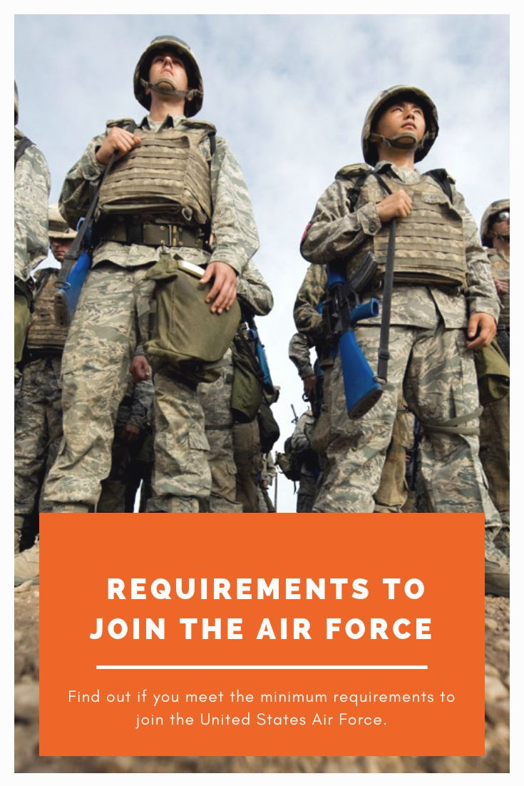 Minimum Requirements To Join The Air Force Air force