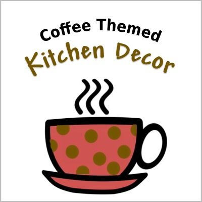 Coffee themed kitchen decor. #favorites #coffee-themed-kitchen-decor