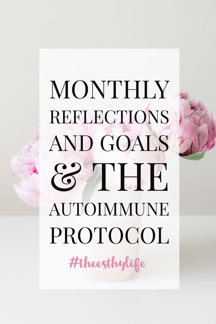 July monthly reflections and August goals + The Autoimmune Protocol