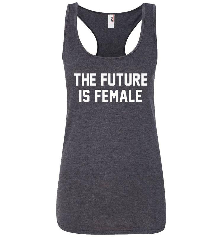 The Future Is Female Shirt Tank Top Sweatshirt T shirt Notorious RBG Shirt Hoodie - Feminist Womens Rights - Raise Boys & Girls The Same Way by SterlingPrintShop on Etsy
