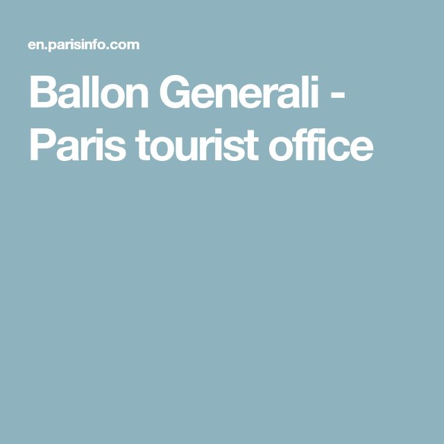 Ballon Generali - Paris tourist office