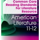 This set includes all the resources needed to tackle the Common Core Reading Standards for Literature in an 11-12th grade American Literature cours...