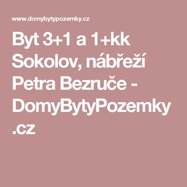Byt 3+1 a 1+kk Sokolov, nábřeží Petra Bezruče - DomyBytyPozemky.cz