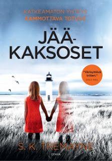 Ullan Luetut kirjat: S. K. Tremayne Jääkaksoset