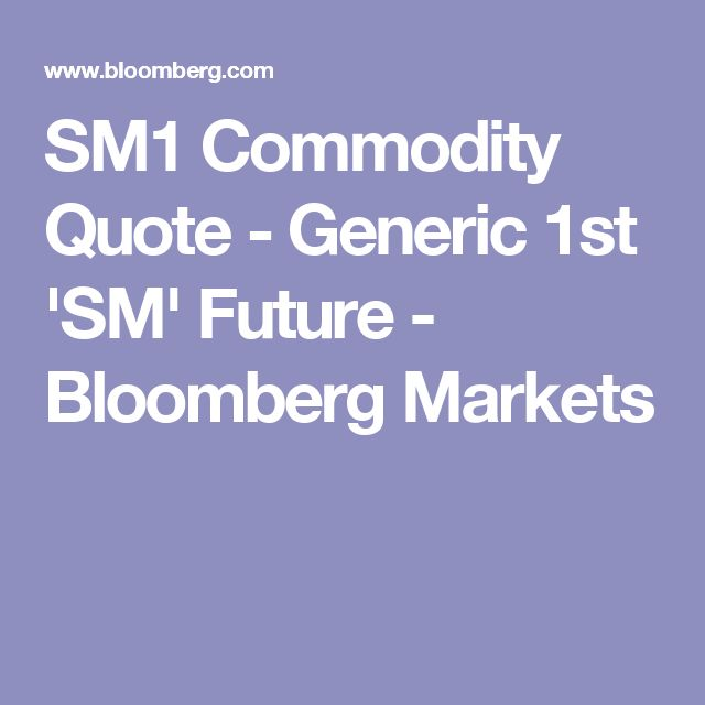 SM1 Commodity Quote - Generic 1st 'SM' Future - Bloomberg Markets