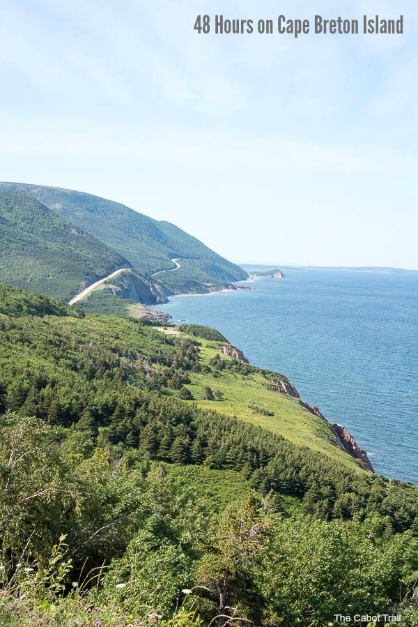 A 48 hour visit to Cape Breton Island: a unique lobster supper, the Cabot Trail, Louisbourg Fortress and more sights and eats!
