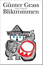 Bliktrommen af Günter Grass, ISBN 9788702080216