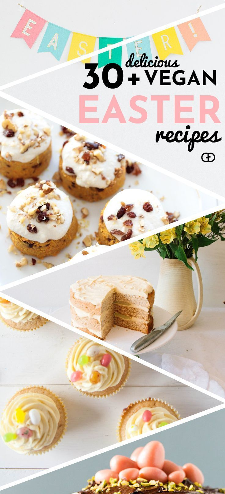 Vegan Easter Recipes Over 30 Eggcellent Vegan Easter Recipes That Are Guaranteed To Impress The Best Vegan B Vegan Easter Recipes Easter Recipes Vegan Easter