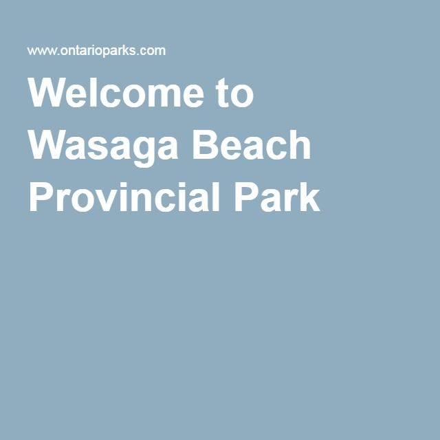 Welcome to Wasaga Beach Provincial Park