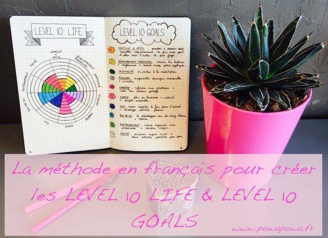 La méthode en français pour créer les Level 10 Life & Level 10 Goals / bullet journal / planner / planneraddict / doodle