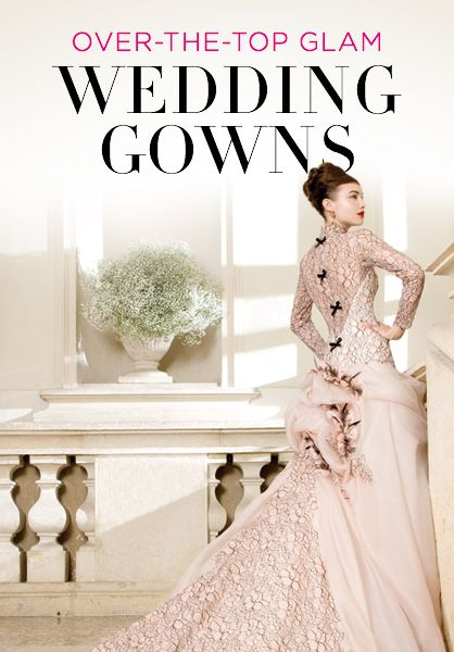 Over-the-top glam wedding gowns