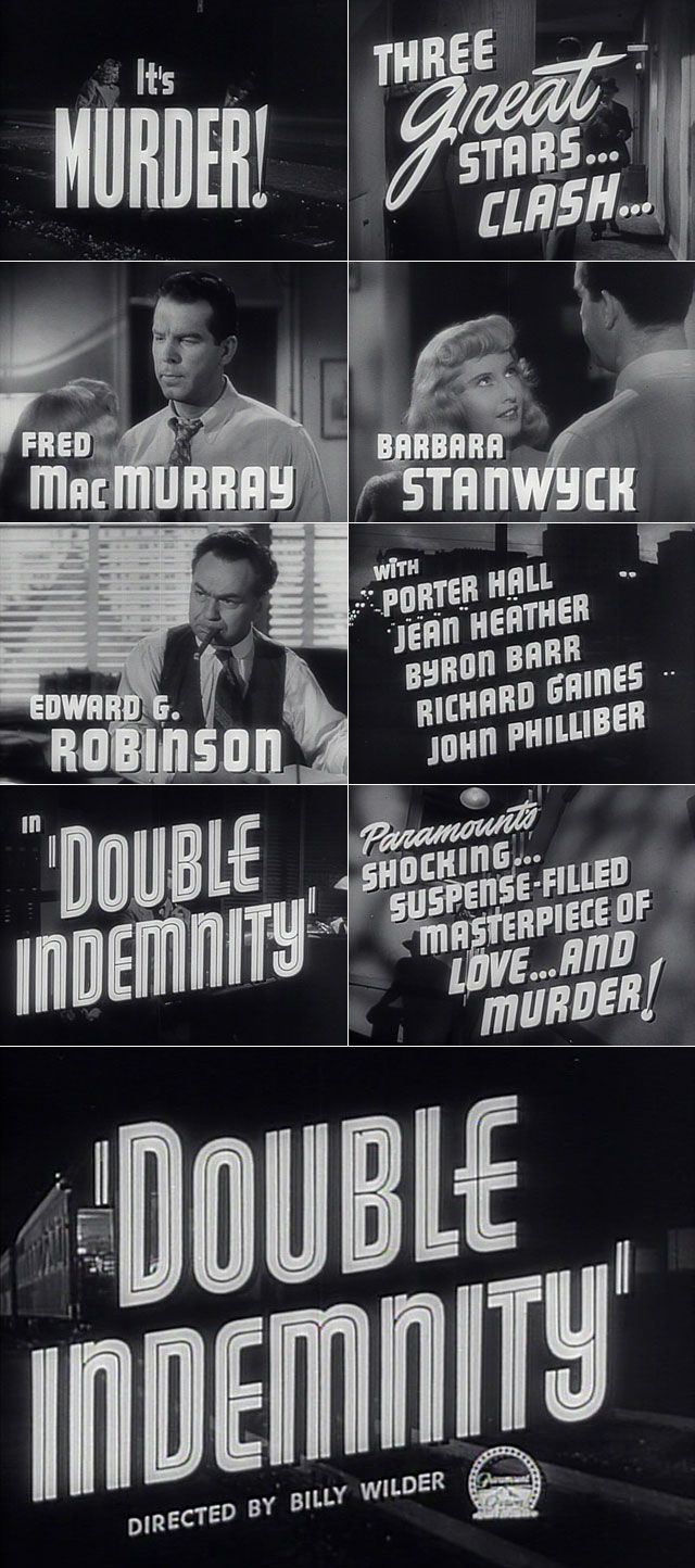 Double indemnity (1944) trailer typography. Barbara Stanwyck is mesmerising in this film.