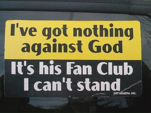 Now that is funny: Christian, Funny Image, Funny Signs, Funny Pictures, Fans Club, Funny Stuff, Funny Photos, Bumper Stickers, True Stories