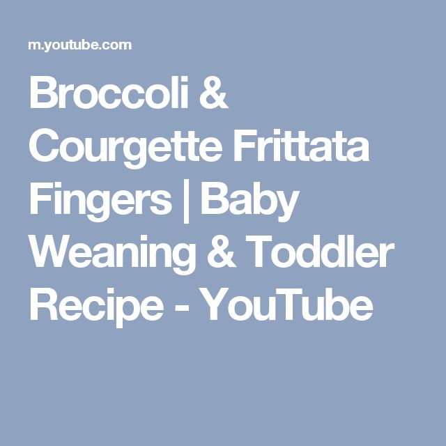 Broccoli & Courgette Frittata Fingers | Baby Weaning & Toddler Recipe - YouTube