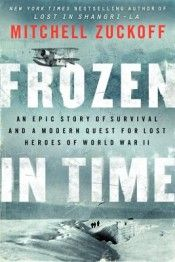 Review: 'Frozen in Time' by Mitchell Zuckoff