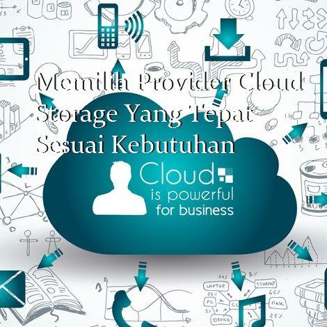 """Tawaran provider cloud storage secara singkat berkesan """"sangat lengkap"""" namun penting memilih yang sesuai kebutuhan agar tidak terjadi pemborosan biaya."""