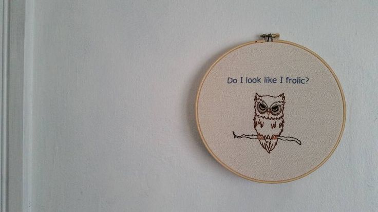 Snarky Owl Embroidery Art by rwhealing on Etsy https://www.etsy.com/listing/293887085/snarky-owl-embroidery-art