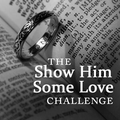 """Emily Shares: """"Show Him Some Love"""" Challenge"""