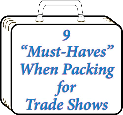 ELITeXPO's travel titan, Michael gives us his nine Must Haves for packing for a trade show. These tips can make your travel a lot less stressful.