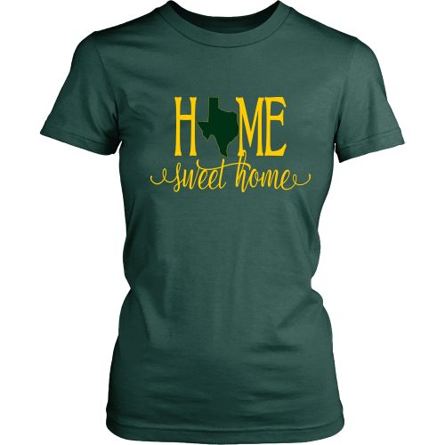 Home Sweet Home Texas Green and Gold Women's T-Shirt Classic Fit