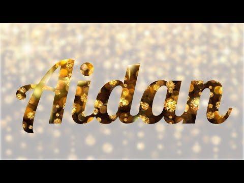 Significado de Aidan, nombre Irlandés para tu bebe niño o niña (origen y personalidad) - YouTube